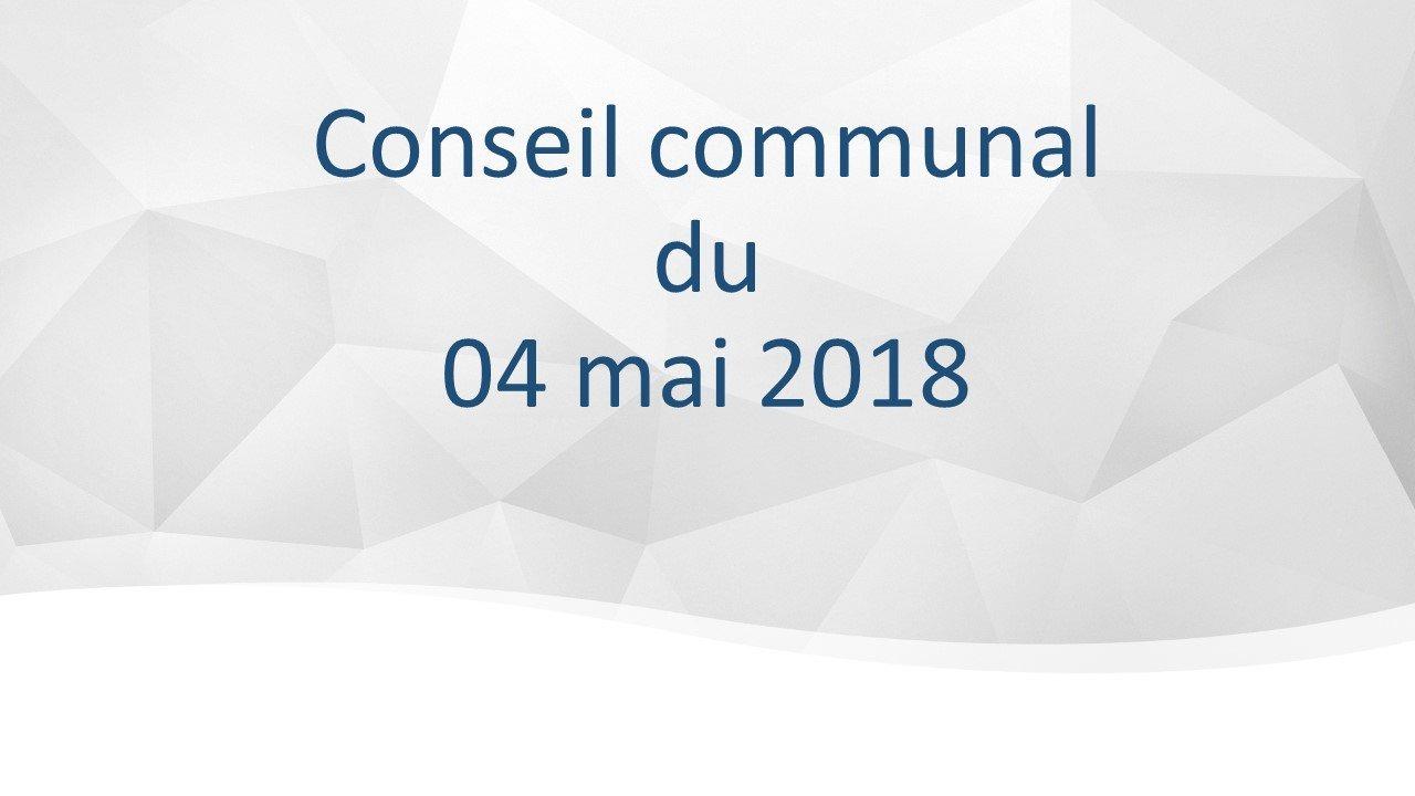 Conseil communal du 4 mai 2018