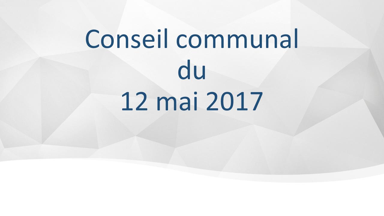 Conseil communal du 12 mai 2017