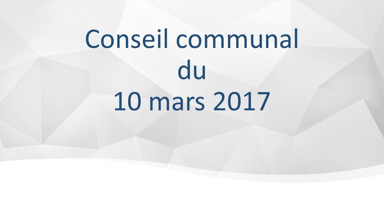 Conseil communal du 10 mars 2017