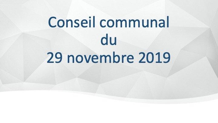 Conseil communal du 29 novembre 2019