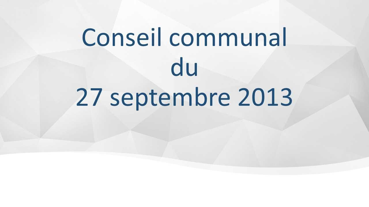 Conseil communal du 27 septembre 2013