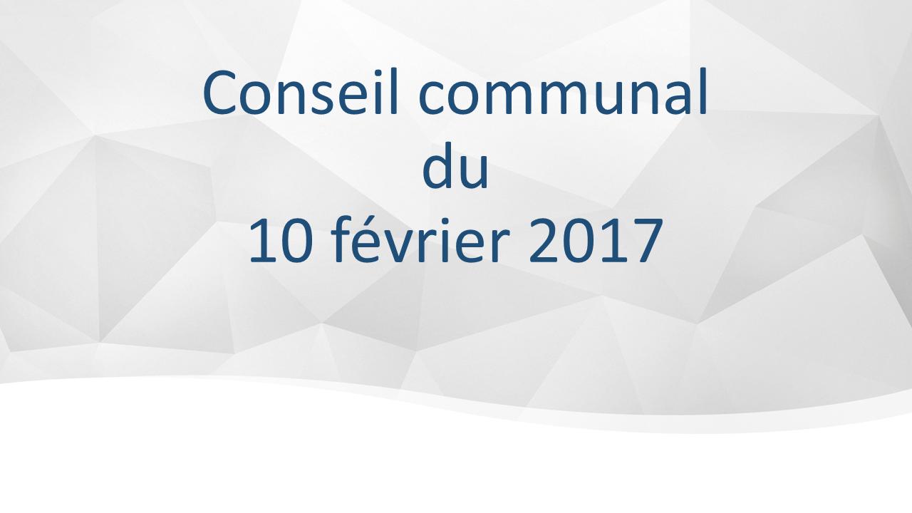 Conseil communal du 10 février 2017