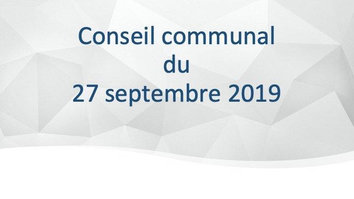 Conseil Communal du 27 septembre 2019