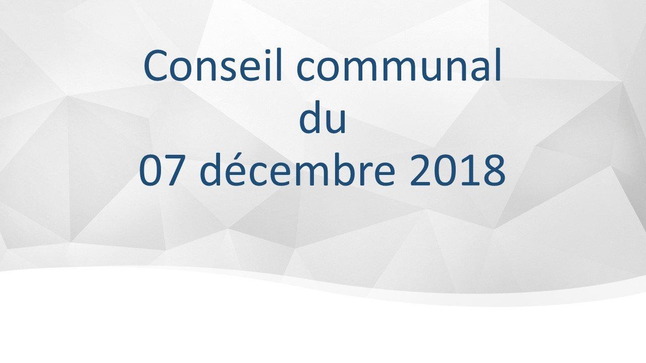 Conseil communal du 7 décembre 2018