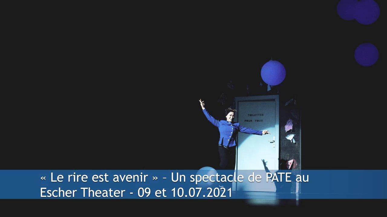 « Le rire est avenir » – Un spectacle de PATE au Escher Theater