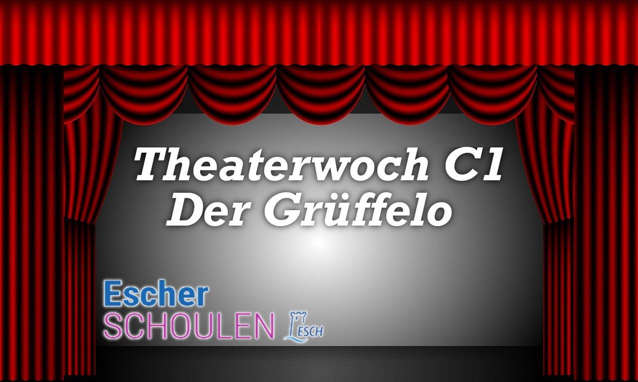 Theaterwoch C1 : Der Grüffelo