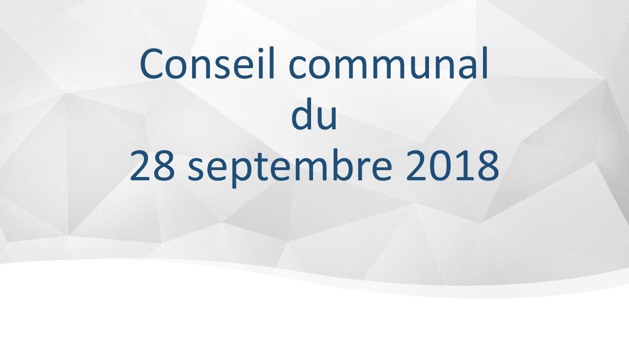 Conseil communal du 28 septembre 2018