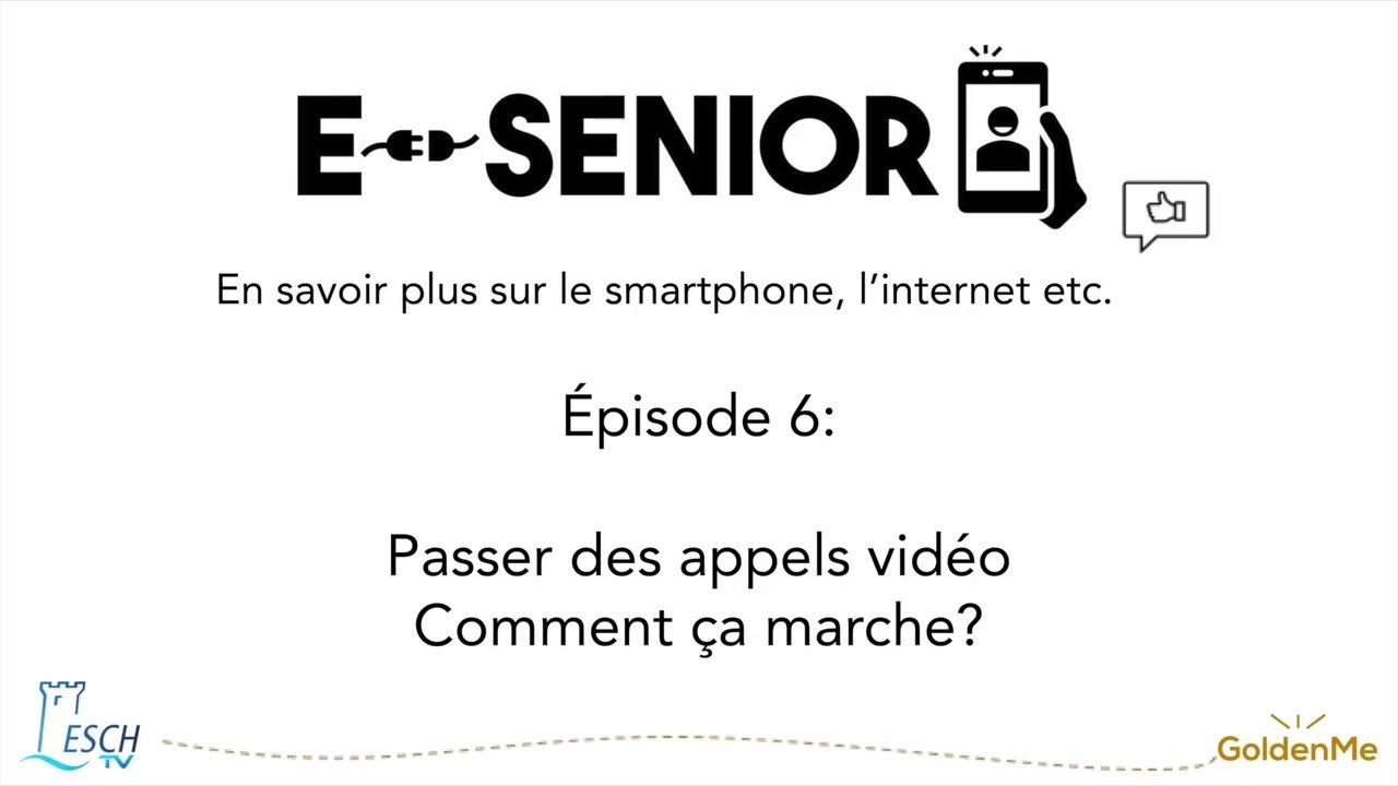 Escher BiBSS – e-Senior 06 Appels Vidéos